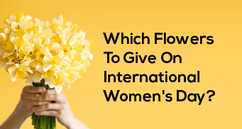 Which Flowers To Give On International Women's Day?